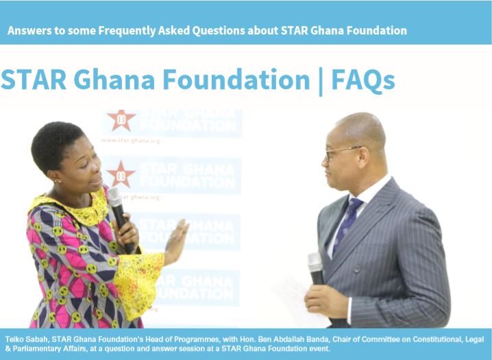 Frequently Asked Questions (FAQs) about STAR Ghana Foundation