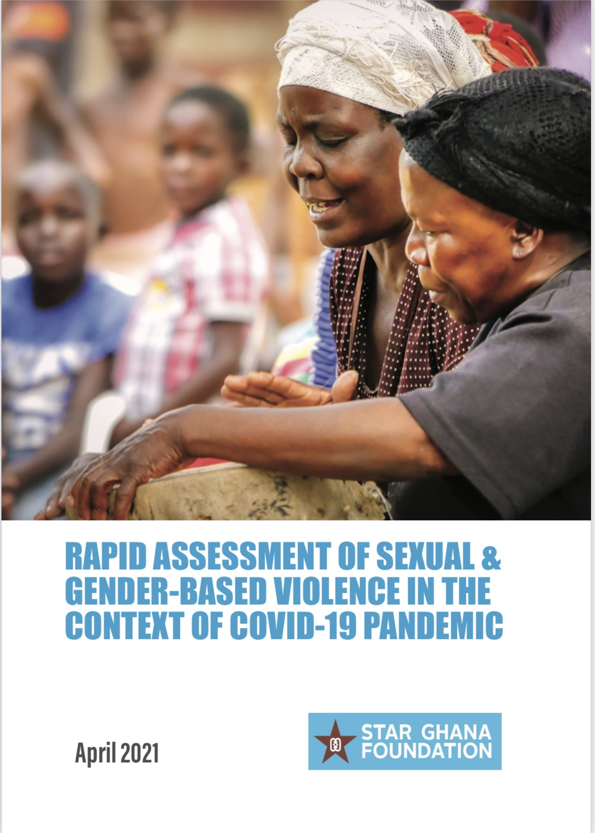 Rapid Assessment of Sexual and Gender-Based Violence in the Context of COVID-19 Pandemic