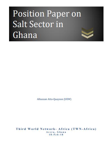 Third World Network (TWN) Position Paper on Salt Sector in Ghana