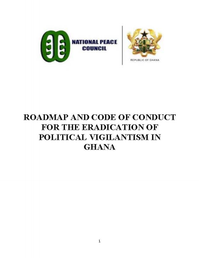 Road Map and Code of Conduct for the Eradication of Political Vigilantism in Ghana
